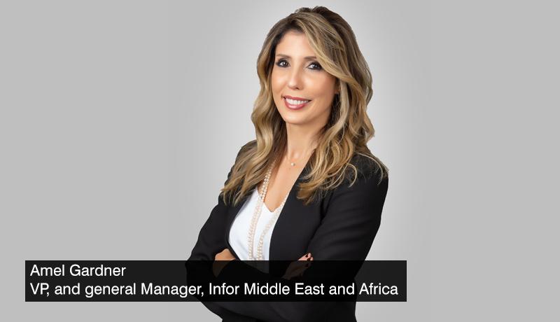 Amel Gardner - vice-president - general-manager - Infor - Middle-East-and-Africa - 2021 Gartner Magic Quadrant - cloud ERP solutions- techxmedia