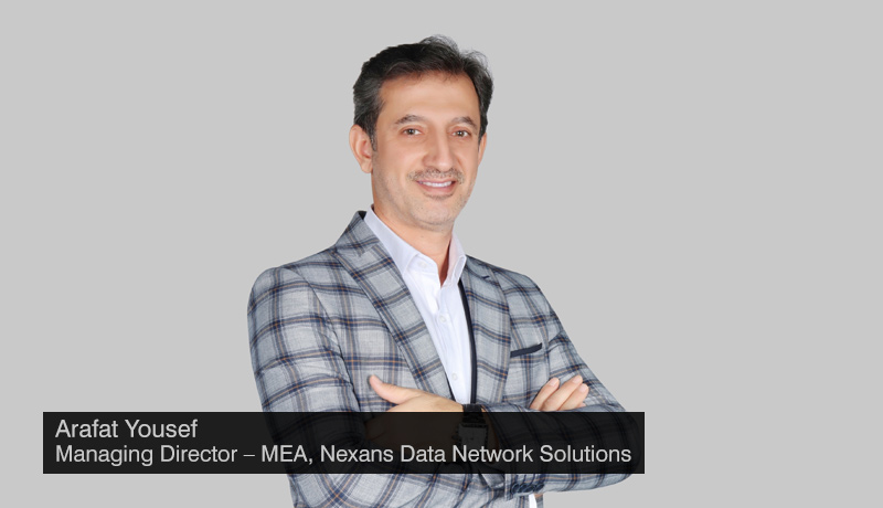 Arafat-Yousef - Managing director - Middle-East - Africa - Nexans-Data-Network-Solutions - techxmedia