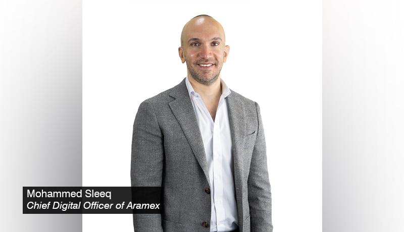 Mohammed Sleeq - Chief Digital Officer - Aramex - techxmedia