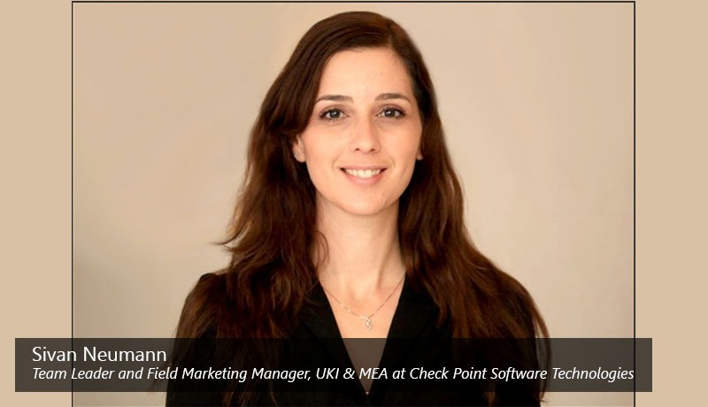 Sivan Neumann - Team Leader and Field Marketing Manager - UKI & MEA at Check Point Software Technologies - techxmedia