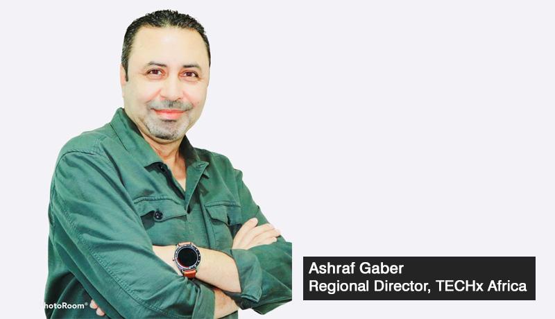 Ashraf-Gaber - regional-director- techx -Africa - techxmedia