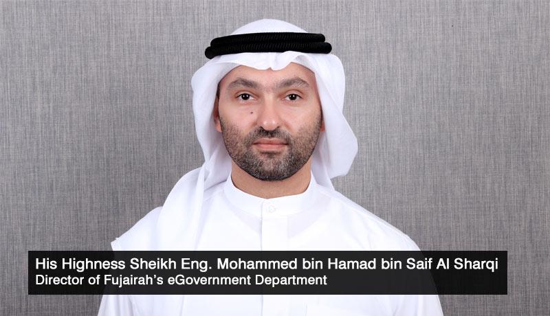 His-Highness-Sheikh Eng Mohammed bin Hamad-bin-Saif-Al-Sharqi - Director -eGovernment-Dept - Fujairah - Advanced Trade - Logistics Platform - techxmedia