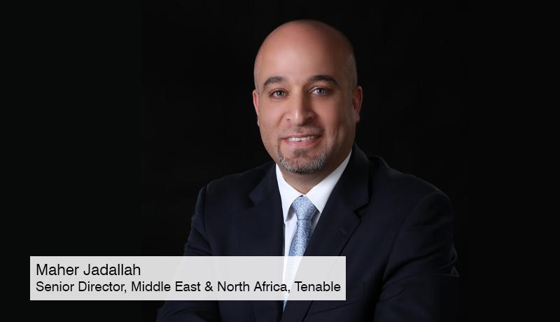 Maher-Jadallah-Senior-Director -Tenable - Saudi-organizations - cite vulnerability -pandemic -technology -techxmedia