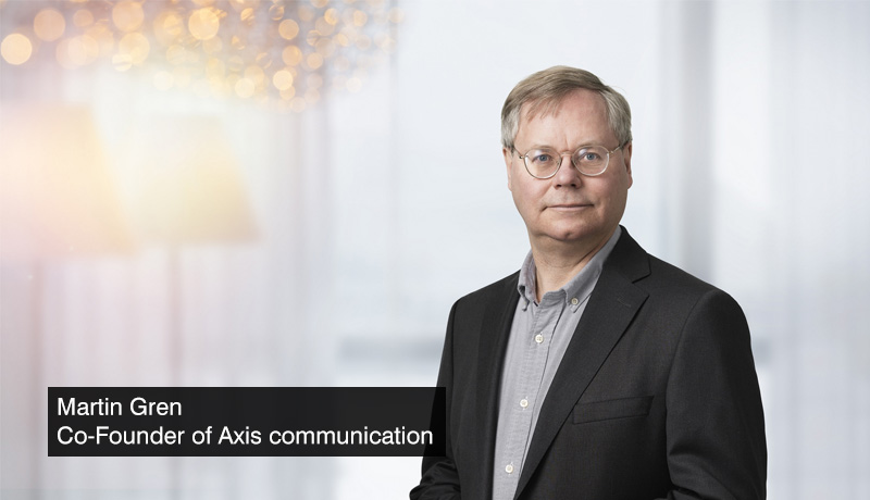 Martin-Gren-co-founder-of-Axis-Communications - network camera -celebrates-25-years- techxmedia