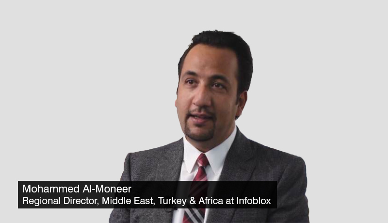 Mohammed-Al-Moneer,-Regional-Director,-Middle-East,-Turkey-&amp_-Africa-at-Infoblox - ransomware-trends - ransomware-attacks - awareness - techxmedia