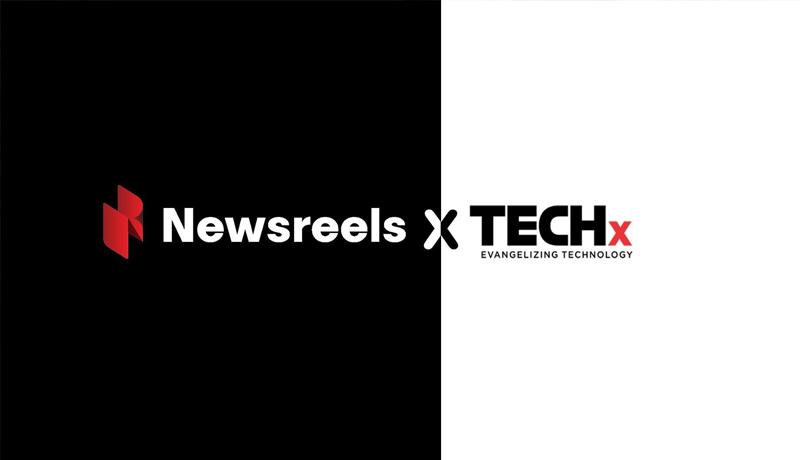 Newsreels - TECHx - partnership - tech news - techxmedia