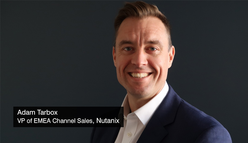 Nutanix - Adam-Tarbox - VP-of-EMEA-Channel-Sales - techxmedia