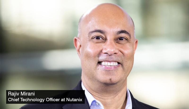 Rajiv-Mirani - Chief Technology Officer - Nutanix - Nutanix Cloud Platform - data services - unstructured data - structured data - techxmedia