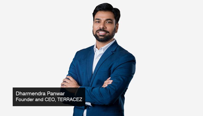 Dharmendra-Panwar - Founder -CEO - TERRACEZ -customer experiences-data-led improvement -enterprises -techxmedia
