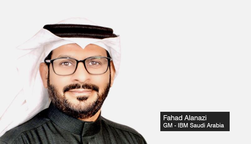 Fahad Alanazi - General Manager - IBM Saudi Arabia. - Virgin Megastore KSA - digital transformation - IBM - SAP - techxmedia