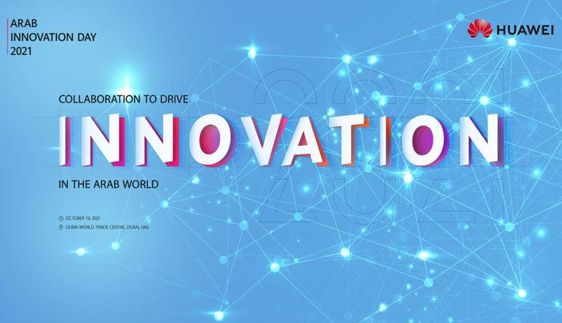 Huawei - Arab Innovation Day 2021 - Dubai - techxmedia