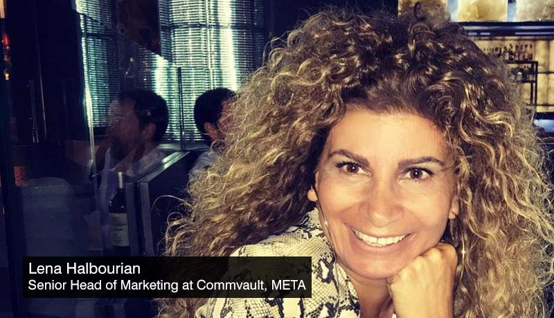Lena Halbourian-Senior-Head-of-Marketing-META - Commvault -techxmedia