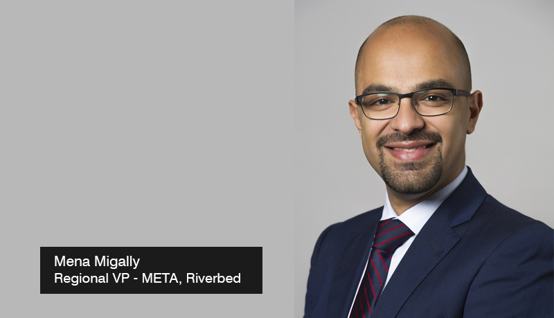 Mena Migally-Regional-VP-META - Riverbed -end-to-end visibility -Network-Acceleration-solutions-Gitex-2021 - techxmedia