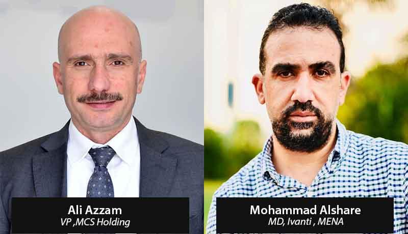 Mohammad Alshare - MD-Ivanti -Ali Azzam-VP-MCS Holding - partnership -Egypt - techxmedia