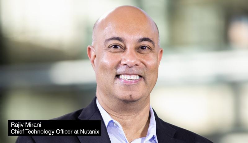 Rajiv-Mirani - Chief - Technology - Officer - Nutanix - Gartner Magic Quadrant October 2021 - techxmedia