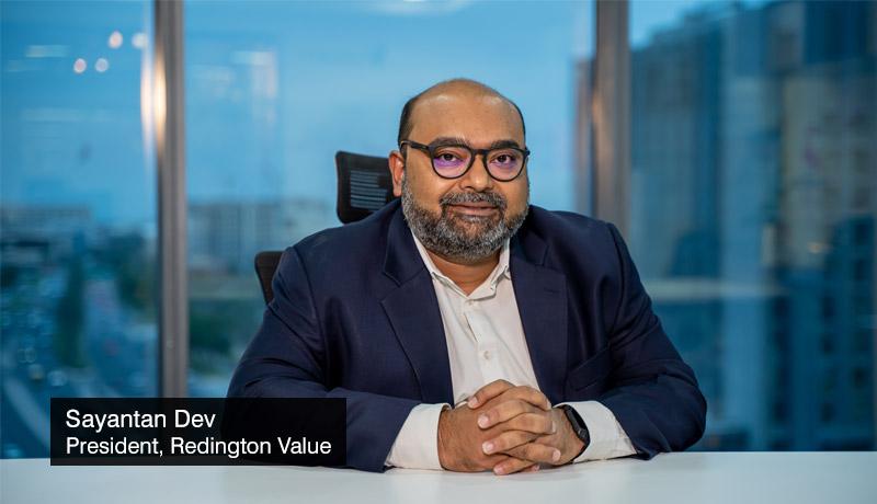 Sayantan-Dev-President-Redington-Value digital journeys -Simplifying Transformations - techxmedia